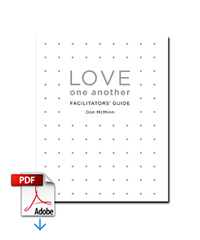 Love One Another, Facilitator's Guide