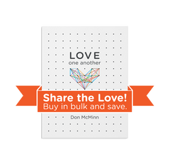 Love One Another in bulk - share the love!