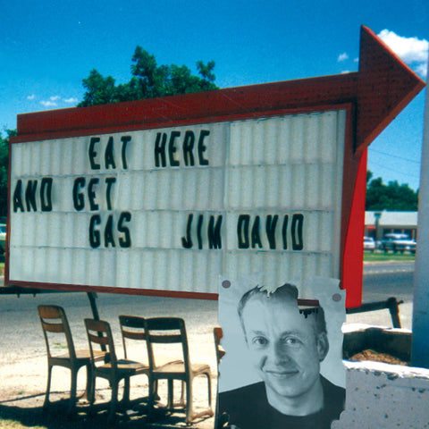 Jim David - Eat Here and Get Gas (CD)