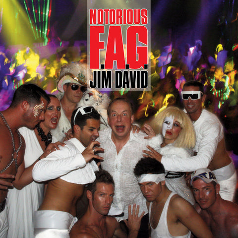 Jim David - Notorious F.A.G. (download)