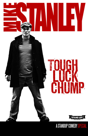 Mike Stanley - Tough Luck Chump (CD&DVD)