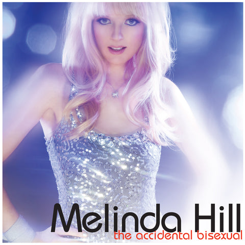 Melinda Hill - The Accidental Bisexual (CD)