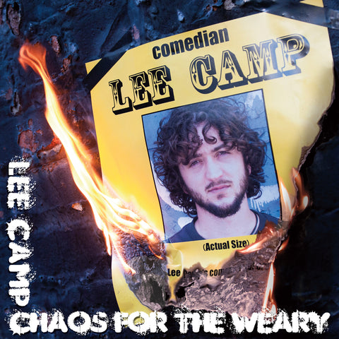 Lee Camp - Chaos for the Weary (CD)