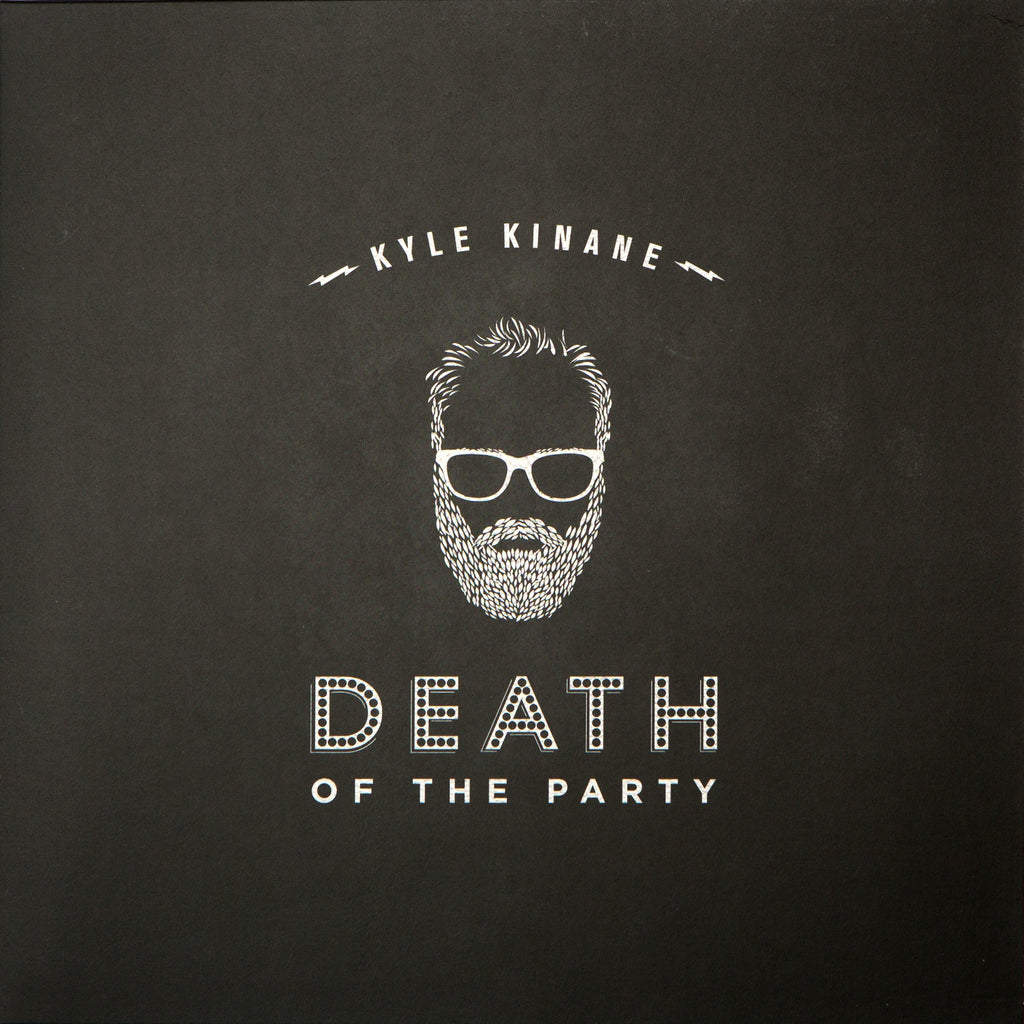 Kyle Kinane - Death of the Party (black vinyl)