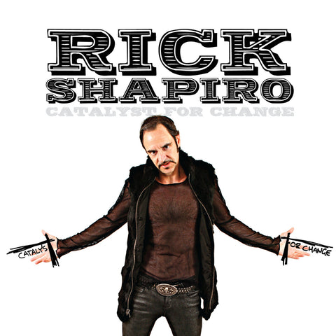Rick Shapiro - Catalyst for Change (CD)
