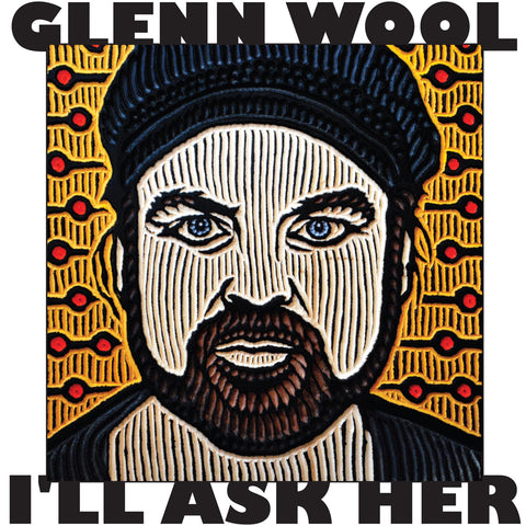 Glenn Wool - I'll Ask Her (download)