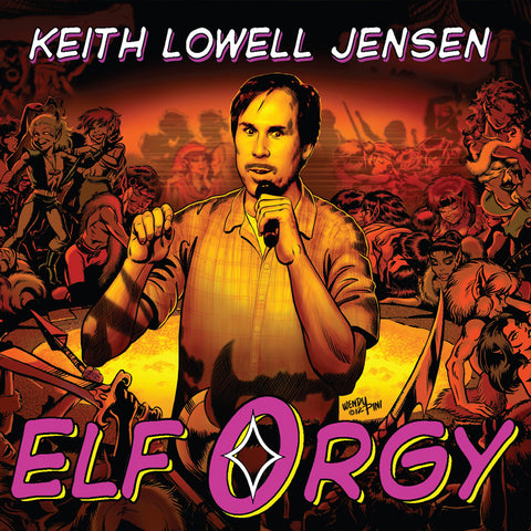 Keith Lowell Jensen - Elf Orgy (download)