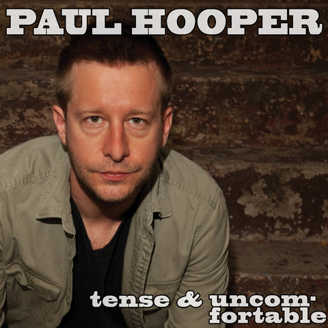 Paul Hooper - Tense & Uncomfortable (CD)