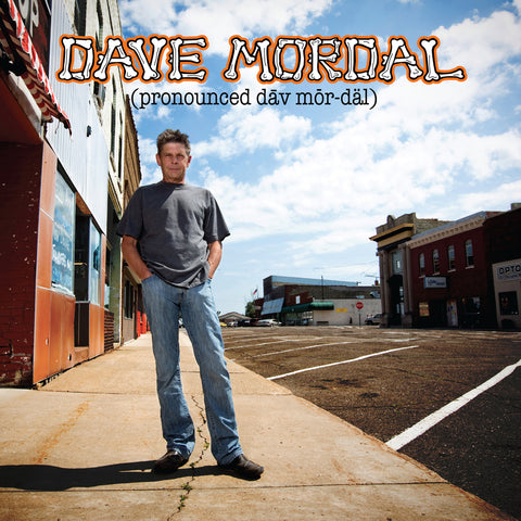 Dave Mordal - (pronounced dāv mȯr-däl) (CD)