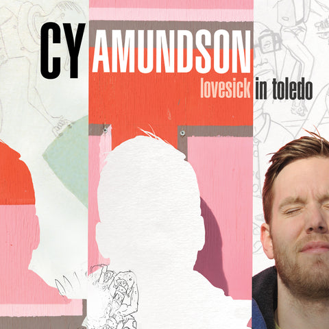 Cy Amundson - Lovesick in Toledo (download)