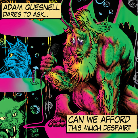 Adam Quesnell - Can We Afford This Much Despair (CD)