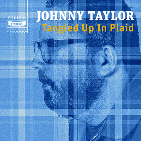 Johnny Taylor - Tangled Up in Plaid (CD)