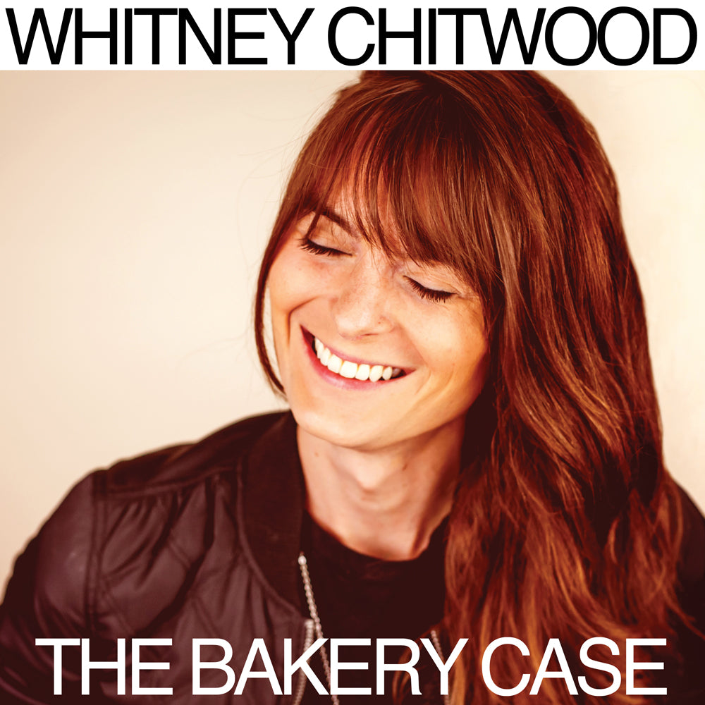 Whitney Chitwood - The Bakery Case (CD)