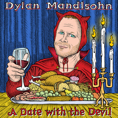 Dylan Mandlsohn - A Date with the Devil (download)