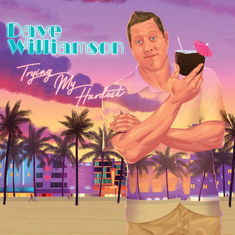 Dave Williamson - Trying My Hardest (download)