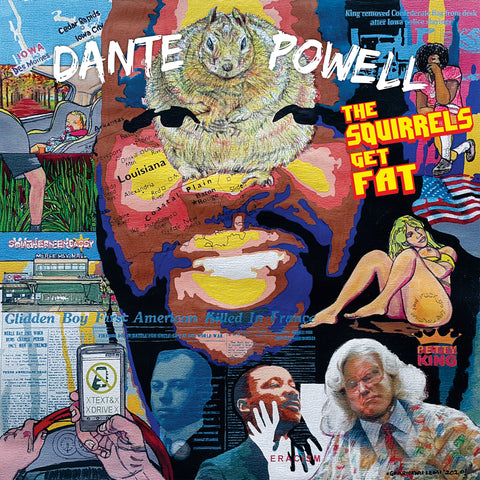 Dante Powell - The Squirrels Get Fat (download)