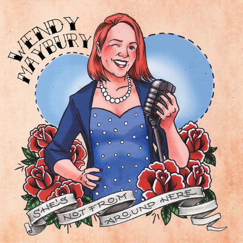 Wendy Maybury - She's Not from Around Here (download)