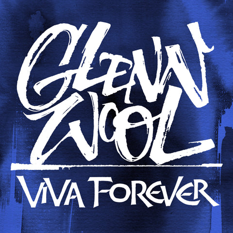 Glenn Wool - Viva Forever (download)