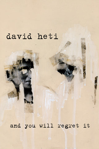 David Heti - and you will regret it (video)