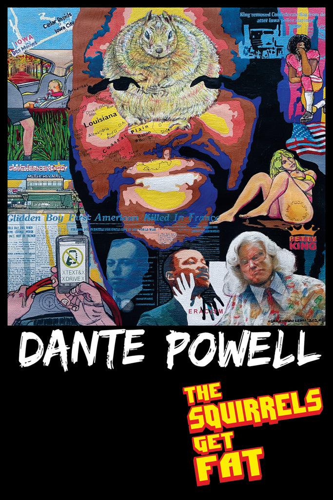 Dante Powell - The Squirrels Get Fat (video)