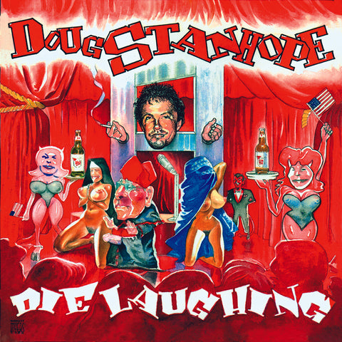 Doug Stanhope - Die Laughing (CD)