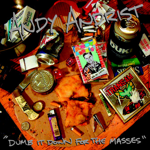 Andy Andrist - Dumb it Down for the Masses (CD)