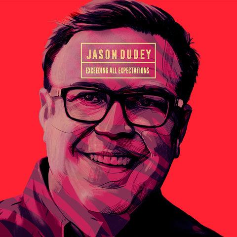 Jason Dudey - Exceeding All Expectations (download)
