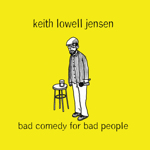 Keith Lowell Jensen - Bad Comedy for Bad People (CD/DVD)