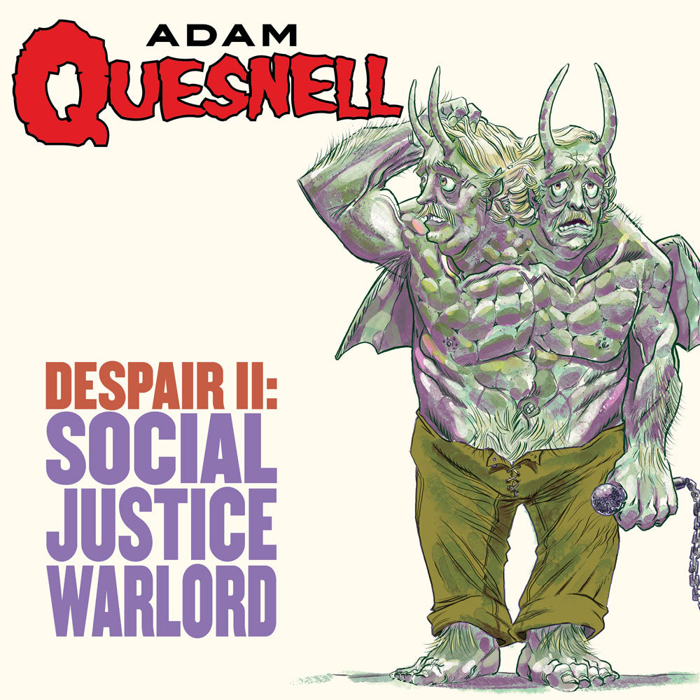 Adam Quesnell: Despair II - Social Justice Warrior (CD)