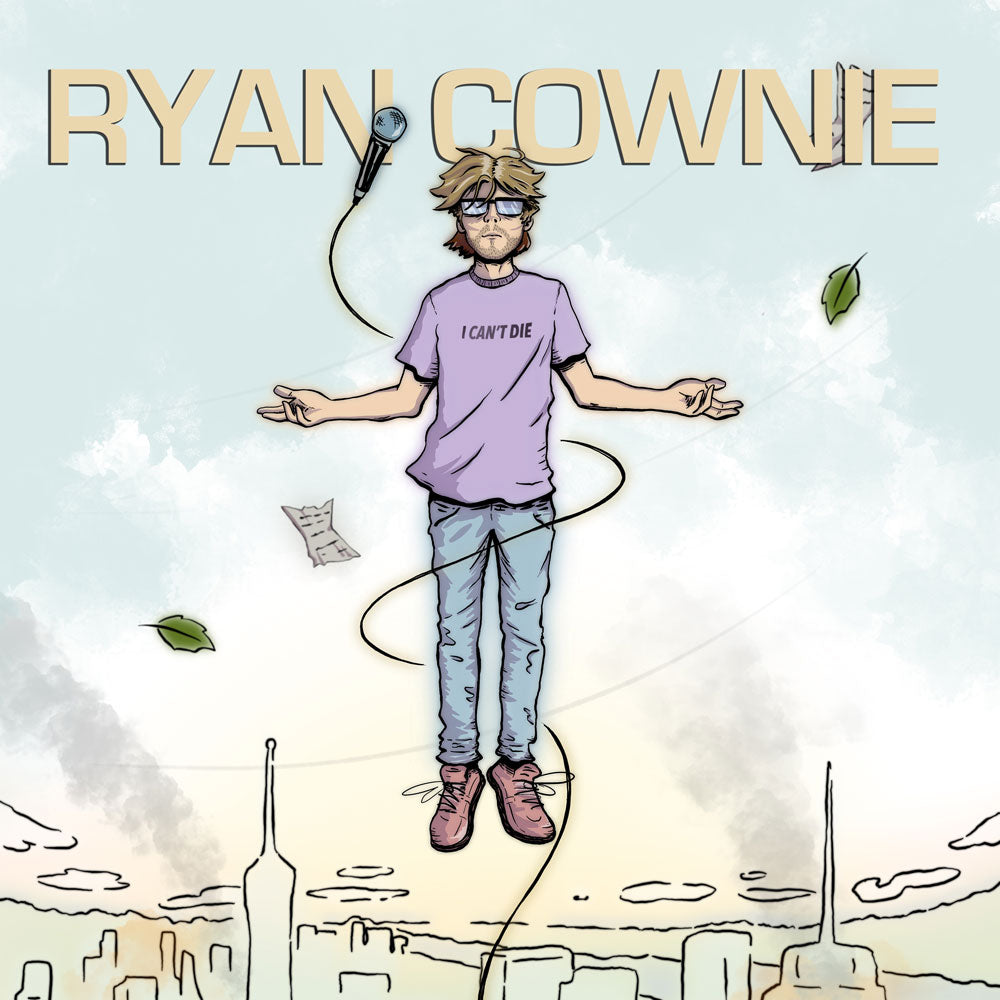 Ryan Cownie - I Can't Die (download)