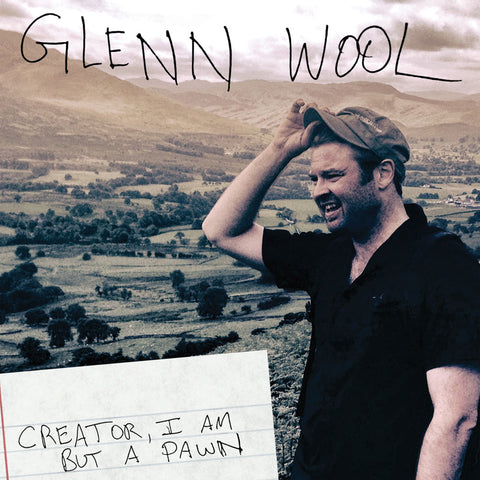 Glenn Wool - Creator, I Am but a Pawn (download)