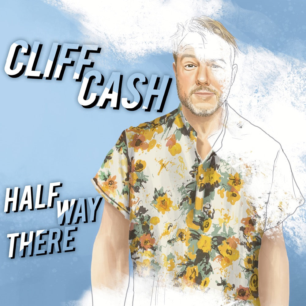 Cliff Cash - Half Way There (download)