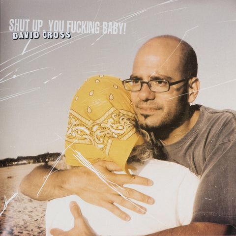 David Cross - Shut Up, You Fucking Baby! (red, white and blue triple vinyl)