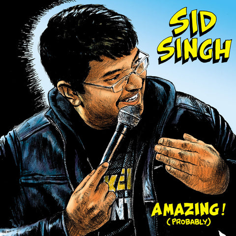 Sid Singh - Amazing! (Probably) (download)