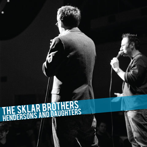 The Sklar Brothers - Hendersons and Daughters (CD)