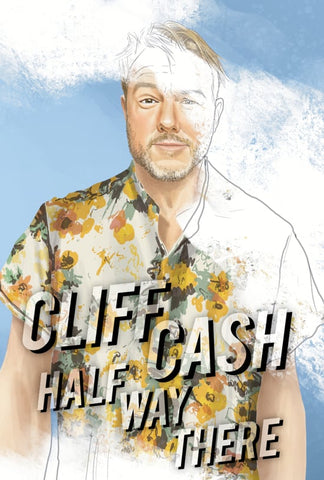 Cliff Cash - Half Way There (video)