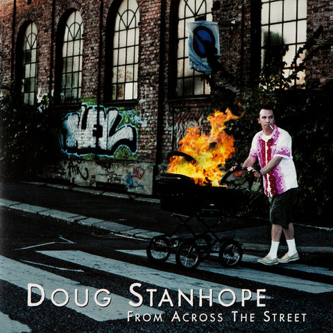Doug Stanhope - From Across the Street (CD)