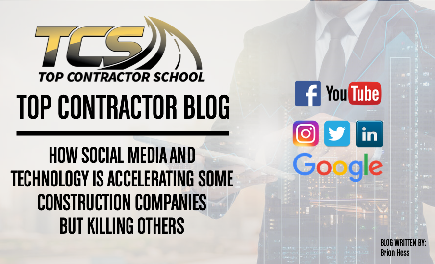 TECHNOLOGY AND THE SOCIAL MEDIA MOVEMENT CONTINUE TO REMIND US DAILY THAT THE WORLD HAS CHANGED. WHY DO CONTRACTORS HAVE SUCH A HARD TIME ADAPTING TO CHANGE?