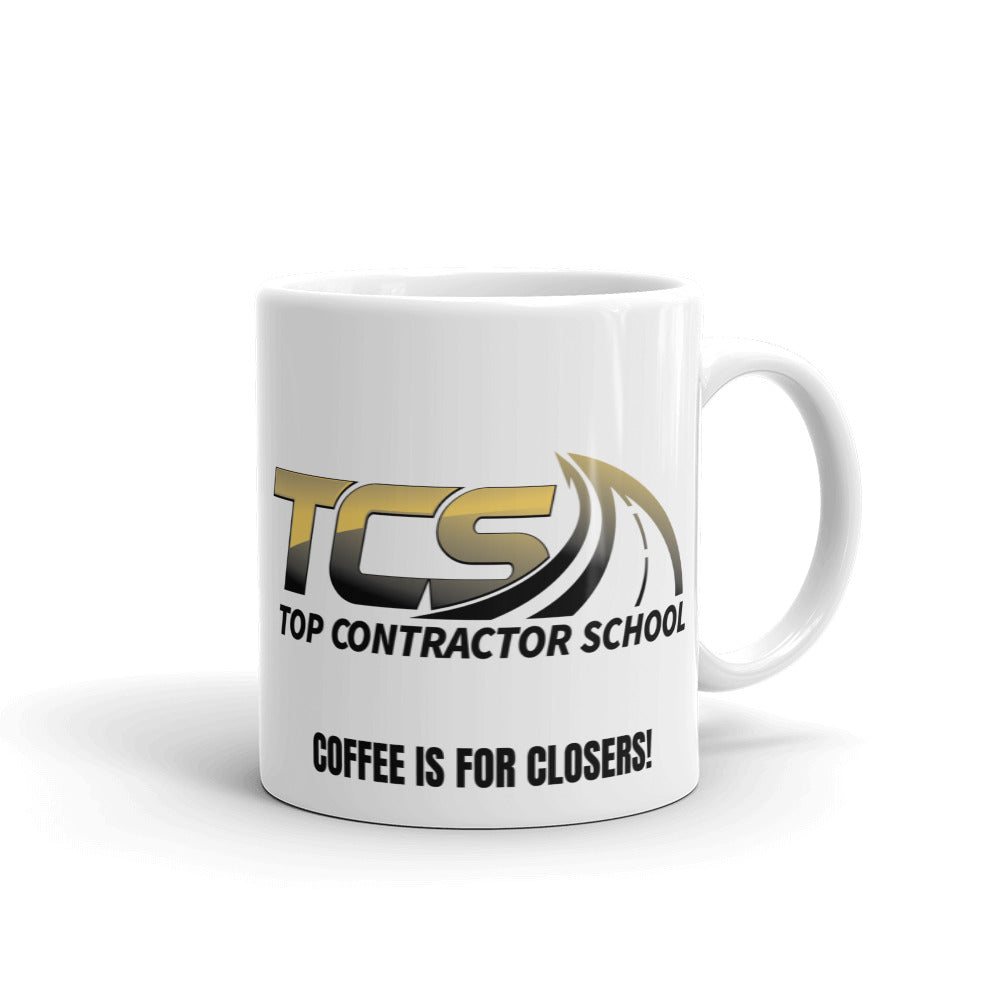 COFFEE IS FOR CLOSERS Top Contractor School Coffee Mug