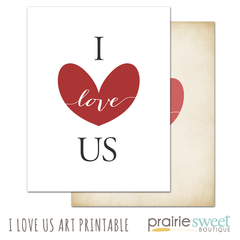 I Love Us Art Printable 8x10