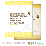 Smallest Things Bee Art Printable 8x10
