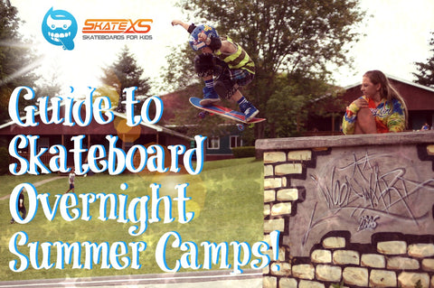 Guide to Skateboard Summer Camps