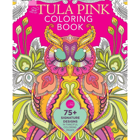 The Tula Pink Coloring Book - No Longer in Print!  Very few left