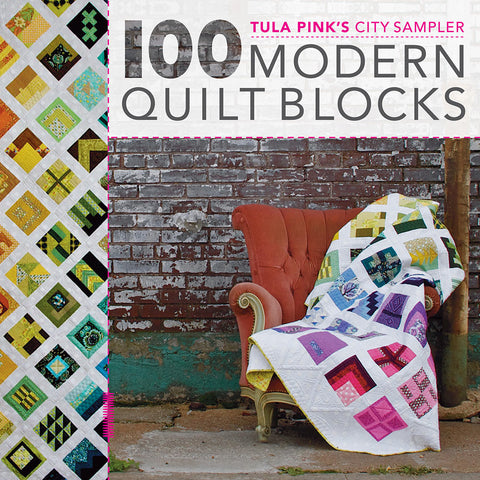 100 MODERN BLOCKS City Sampler Book - Autographed by Tula Pink