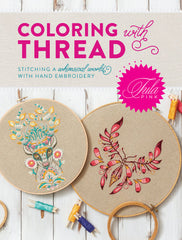 [NOW SHIPPING] Tula Pink's Coloring with Thread Book - Autographed