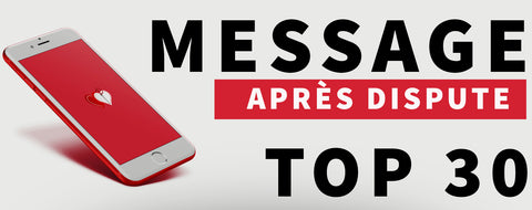 message après dispute top 30