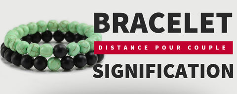 Signification bracelet distance couple