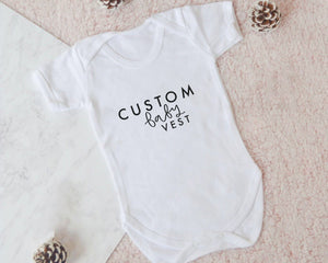 Custom Baby Vest - You Make My Dreams