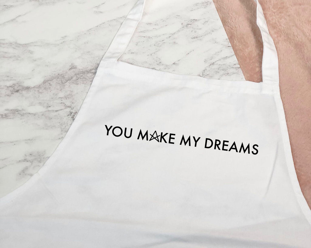 Custom Business Logo Apron - You Make My Dreams