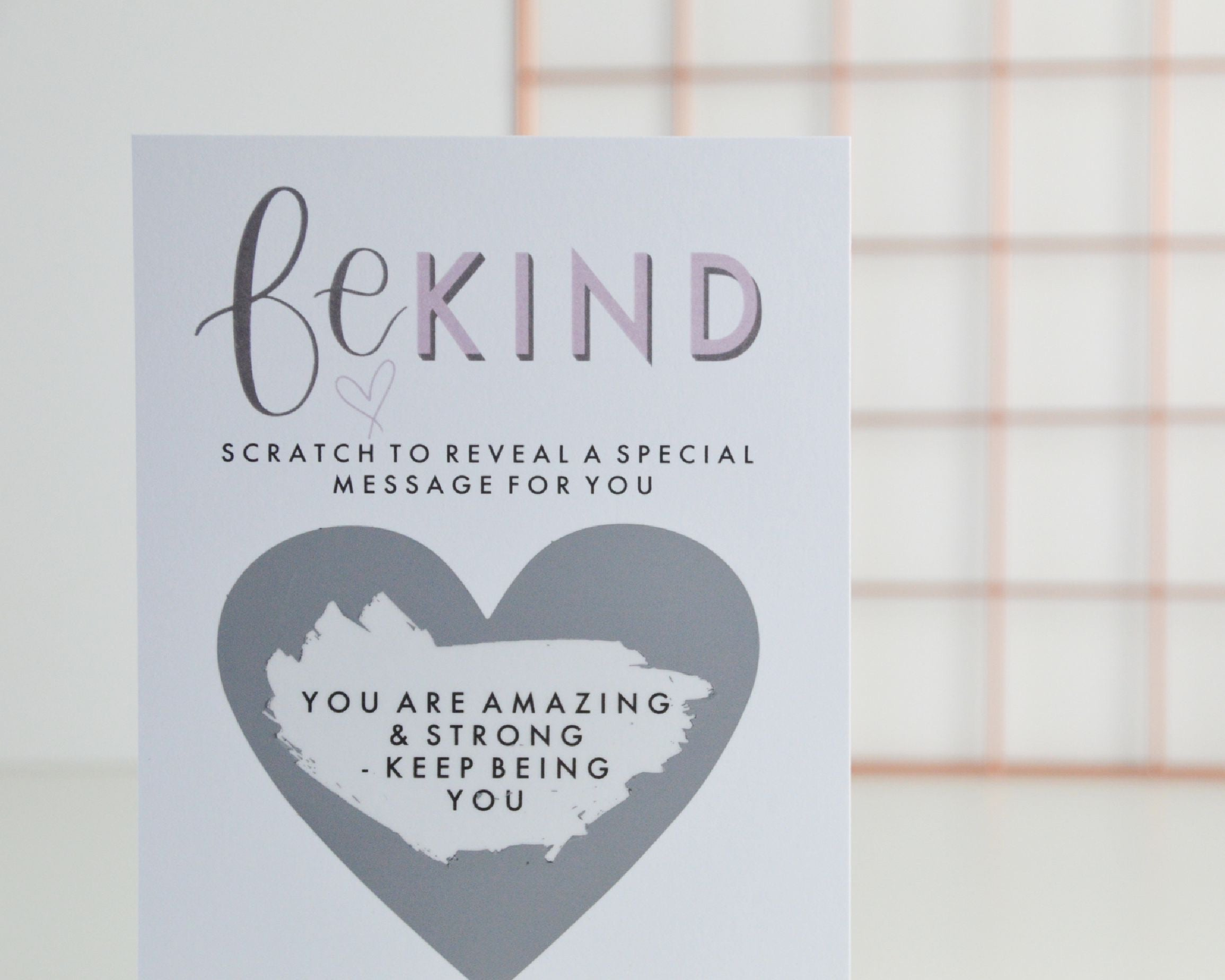 Be Kind Scratch Card - You Make My Dreams